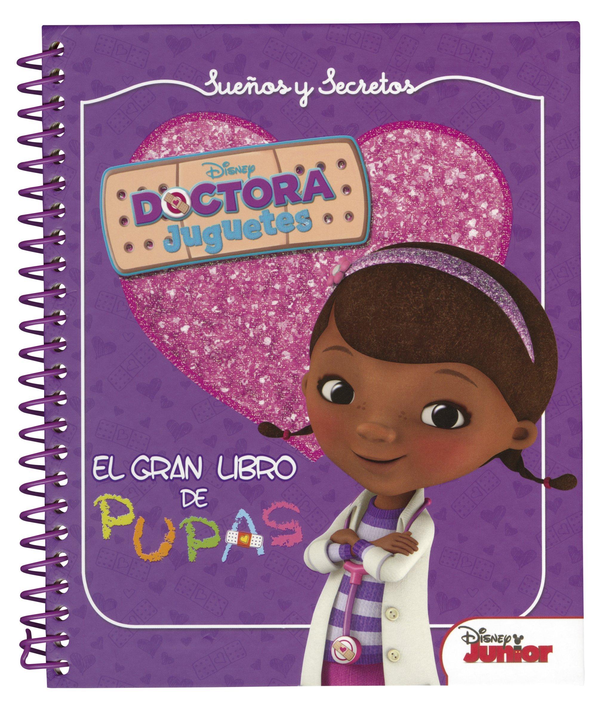 Pupas Y Disney SecretosEl De JuguetesSueños Gran Doctora Libro bgyYf6v7