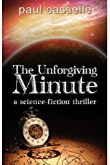 The Unforgiving Minute: Quantum Physics can be Murder Kindle Edition