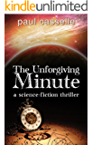 The Unforgiving Minute: Quantum Physics can be Murder