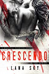 Crescendo (Beautiful Monsters Book 1) Kindle Edition