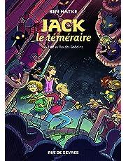 Jack le téméraire, Tome 2 : Face au roi des Gobelins