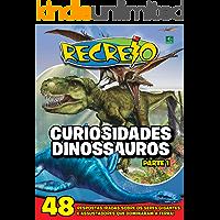 Revista Recreio - Curiosidades Dinossauros - Parte 1 (Especial Recreio)