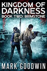 Brimstone: An Apocalyptic End-Times Thriller (Kingdom of Darkness Book 2) Kindle Edition