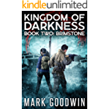 Brimstone: An Apocalyptic End-Times Thriller (Kingdom of Darkness Book 2)