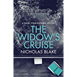 The Widow's Cruise: From the author who inspired AMC's The Beast Must Die (The Nigel Strangeways Mysteries Book 13)