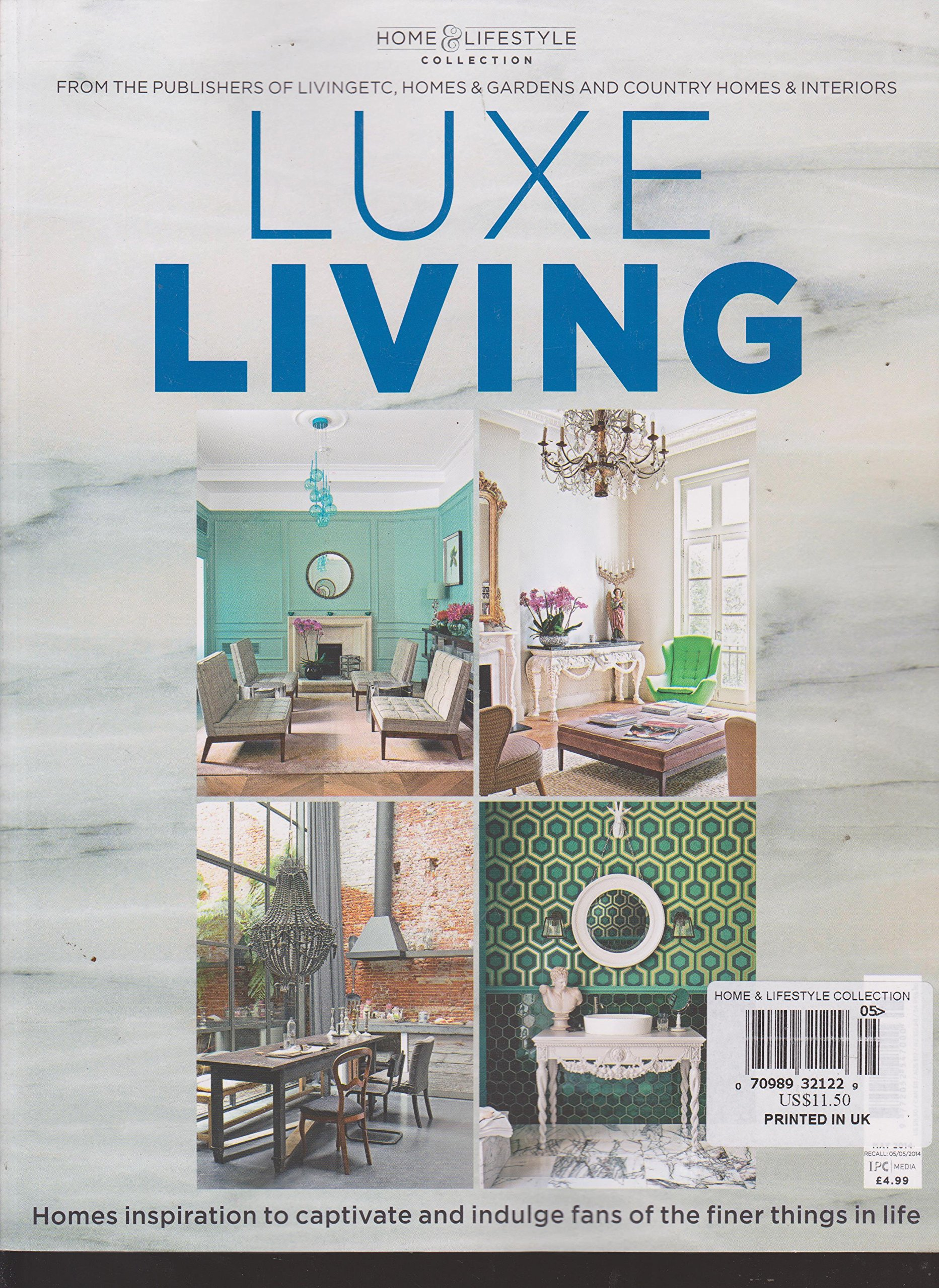 Home & Lifestyle Collection Luxe Living Magazine: