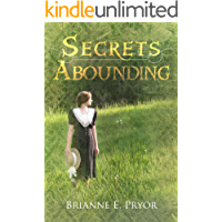 Secrets Abounding: The Continuing Story (The Unforgotten Past Series Book 4)