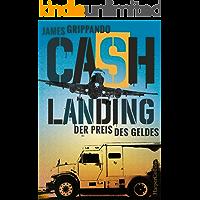 Cash Landing - Der Preis des Geldes: Actionthriller