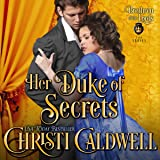 Her Duke of Secrets: Brethren of the Lords Series, Book 2