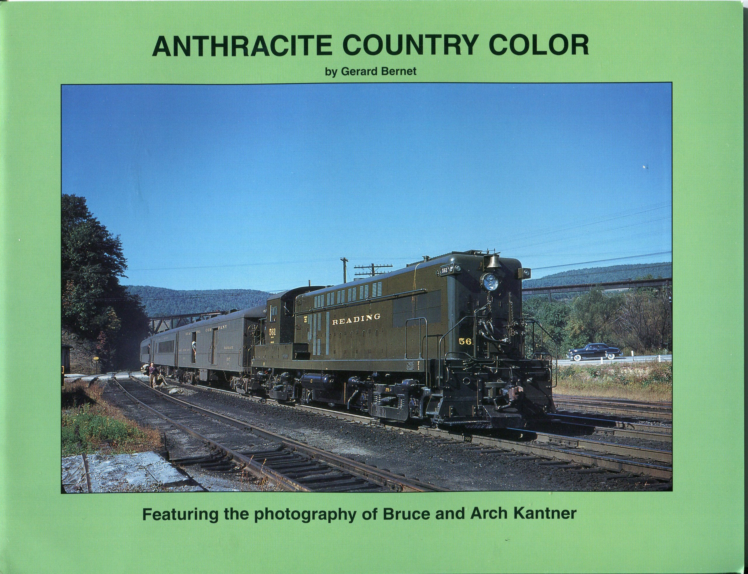 Anthracite Country Color Featuring the Photography of Bruce and Arch Kantner