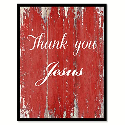 Amazon Com Thank You Jesus Quote Saying Red Canvas Print Picture