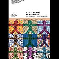 Identidades brasileiras: composições e recomposições (Desafios contemporâneos)