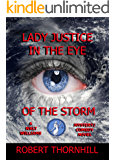 Lady Justice in the Eye of the Storm