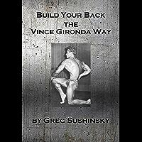 Build Your Back the Vince Gironda Way (English Edition)