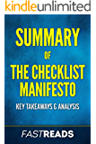 Summary of The Checklist Manifesto: Includes Key Takeaways & Analysis