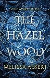 The Hazel Wood