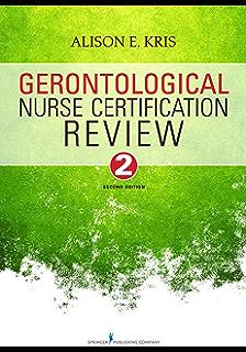 gerontological nurse certification review second edition