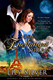 Some Enchanted Dream: A Time Travel Adventure (Seasons of Enchantment Book 2)