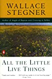 All the Little Live Things (Contemporary American Fiction)