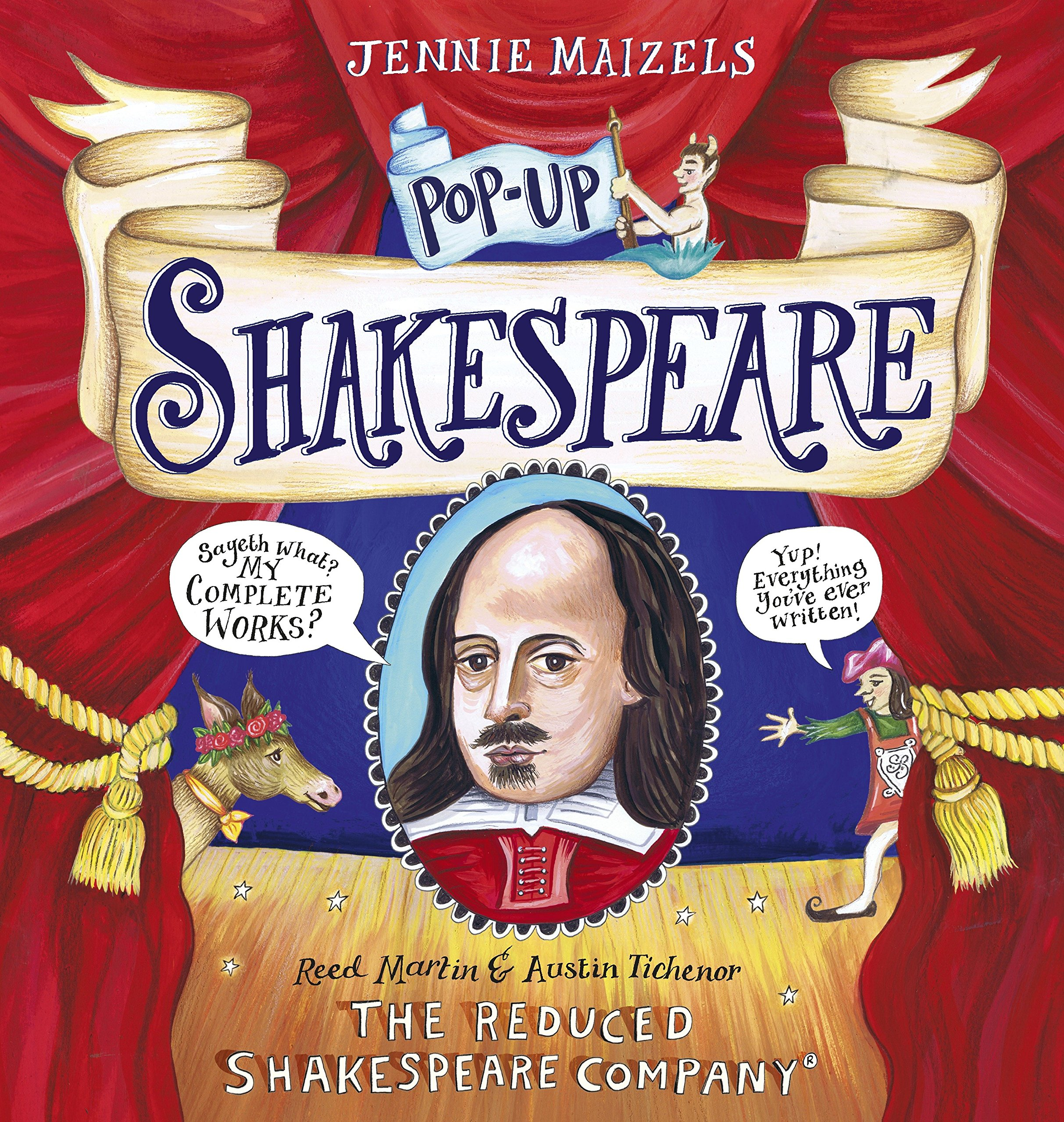 Pop-up Shakespeare: Every Play and Poem in Pop-up 3-D Hardcover – October 3, 2017 The Reduced Shakespeare Co. Austin Tichenor Reed Martin Jennie Maizels