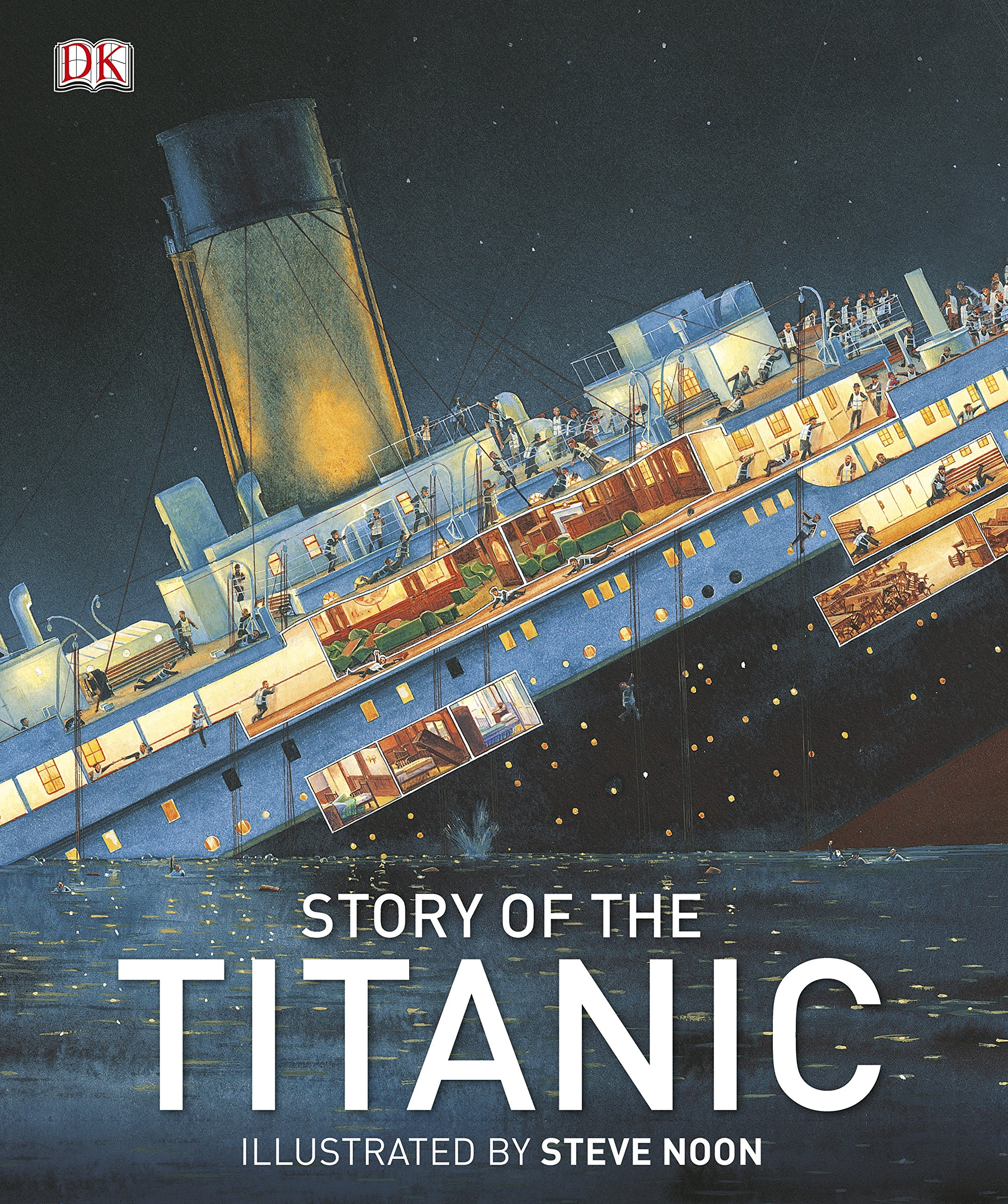 Story of the Titanic (DK History): Amazon.co.uk: DK, Steve Noon ...