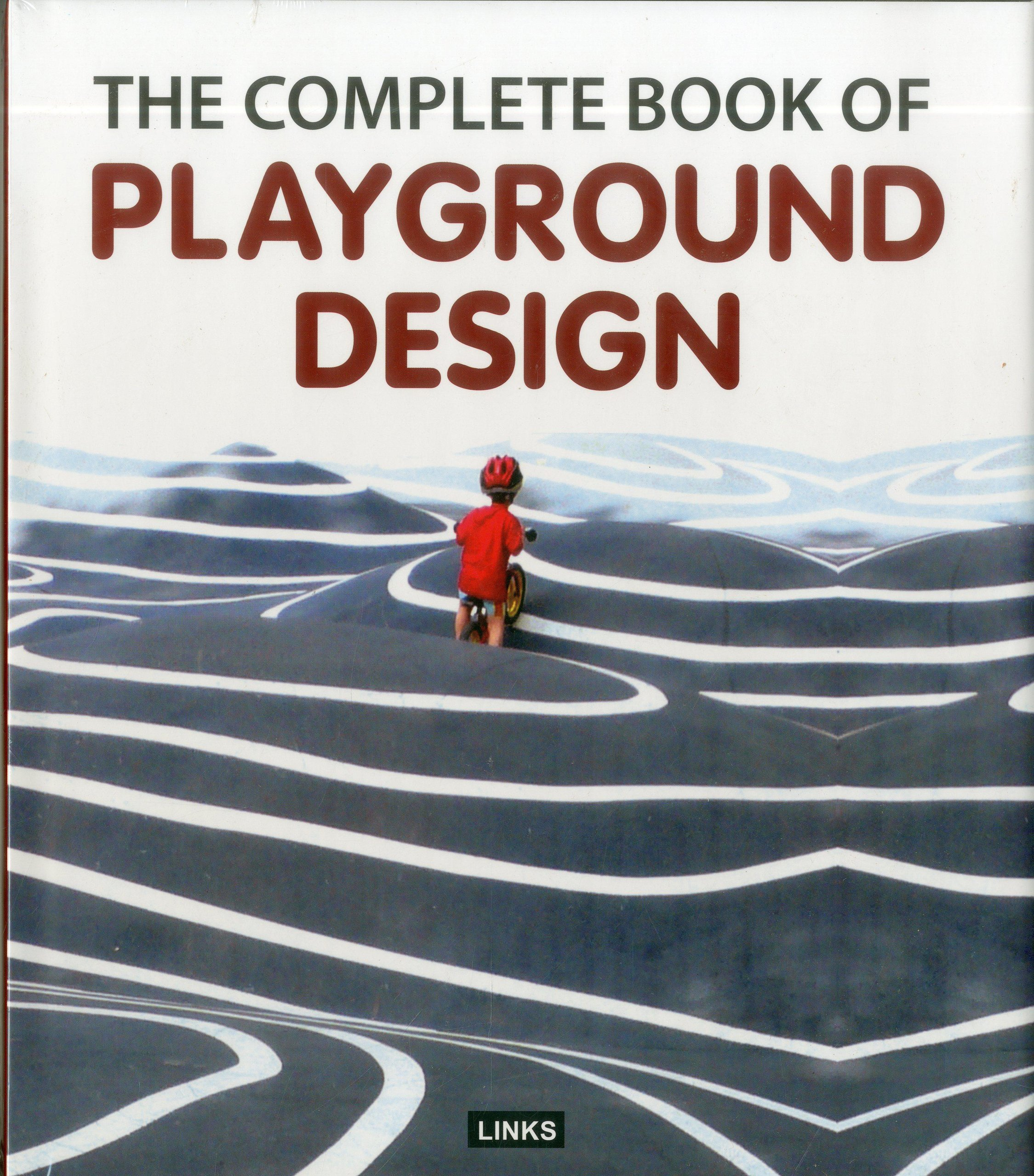 The Complete Book Of Playgrounds Design Carles Broto 9788415123569