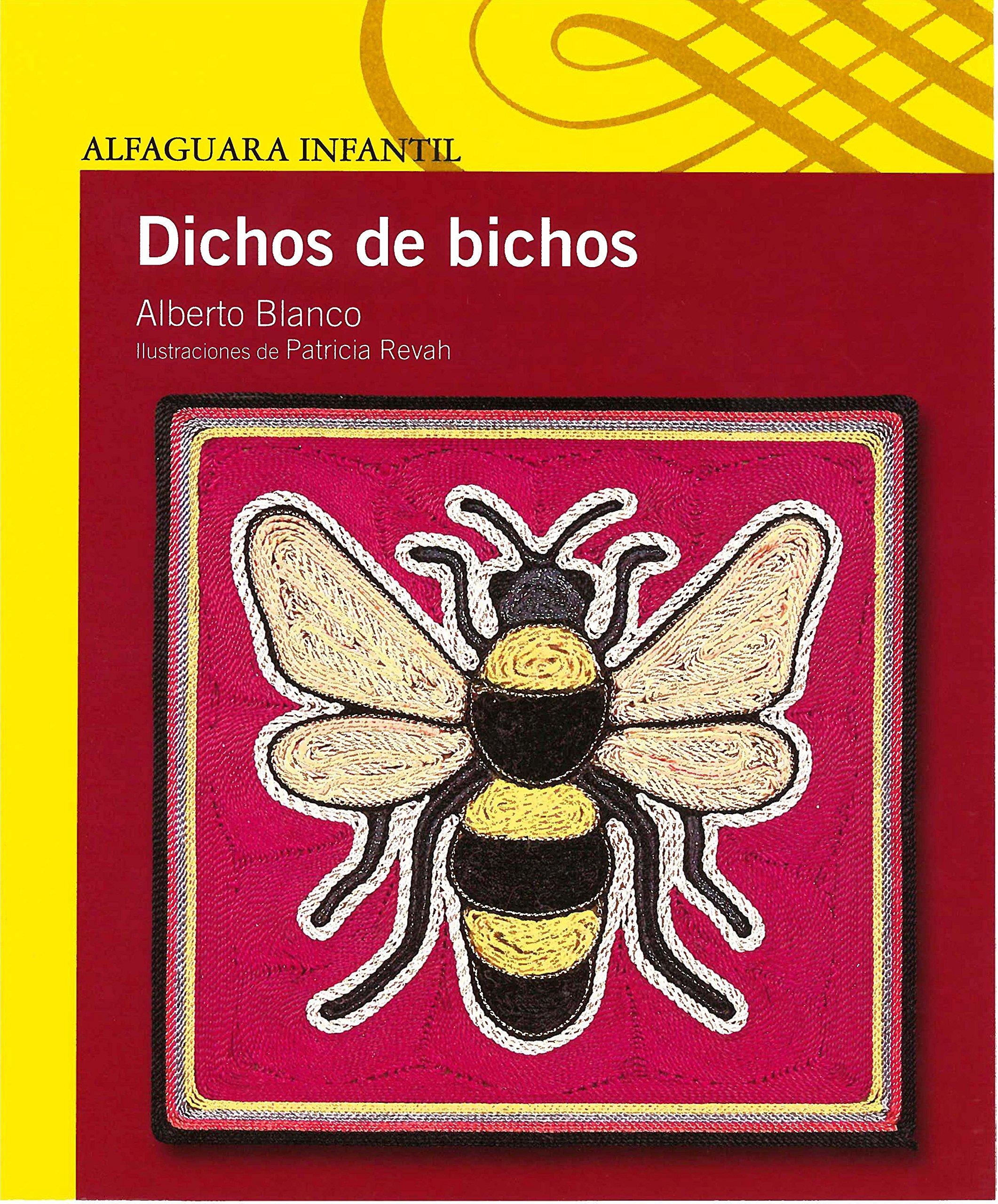 Read Online Dichos de bichos (Serie amarilla) (Spanish Edition) pdf epub