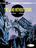 Valerian & Laureline - Volume 3 - The Land Without Stars: 03