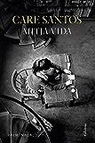 Mitja vida: Premi Nadal 2017