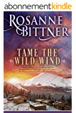 Tame the Wild Wind (English Edition)