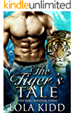 The Tiger's Tale: BWWM Shapeshifter Romance (Shifters Everafter Book 3)