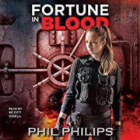 Fortune in Blood: A Los Angeles Crime Heist Mystery Thriller Novel