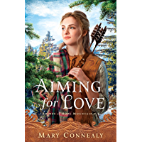 Aiming for Love (Brides of Hope Mountain Book #1)