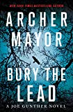 Bury the Lead: A Joe Gunther Novel (Joe Gunther Series)