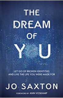 The Dream Of You Let Go Of Broken Identities And Live The Life You Were