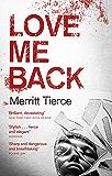 Love Me Back (English Edition)