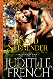 Bold Surrender (The Triumphant Hearts Series)
