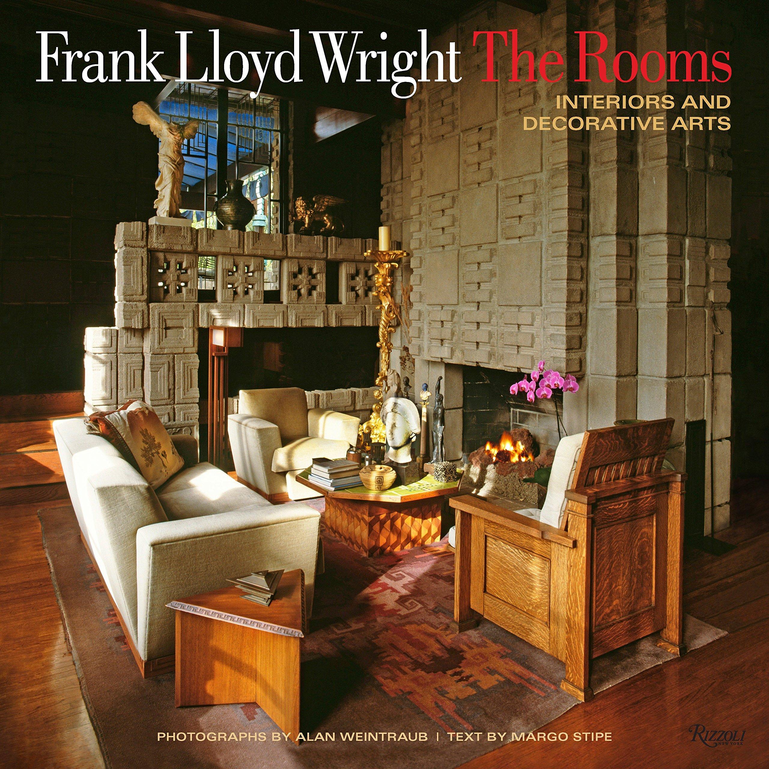 Frank Lloyd Wright: The Rooms: Interiors And Decorative Arts: Margo Stipe,  Alan Weintraub, David A. Hanks: 9780847843428: Amazon.com: Books