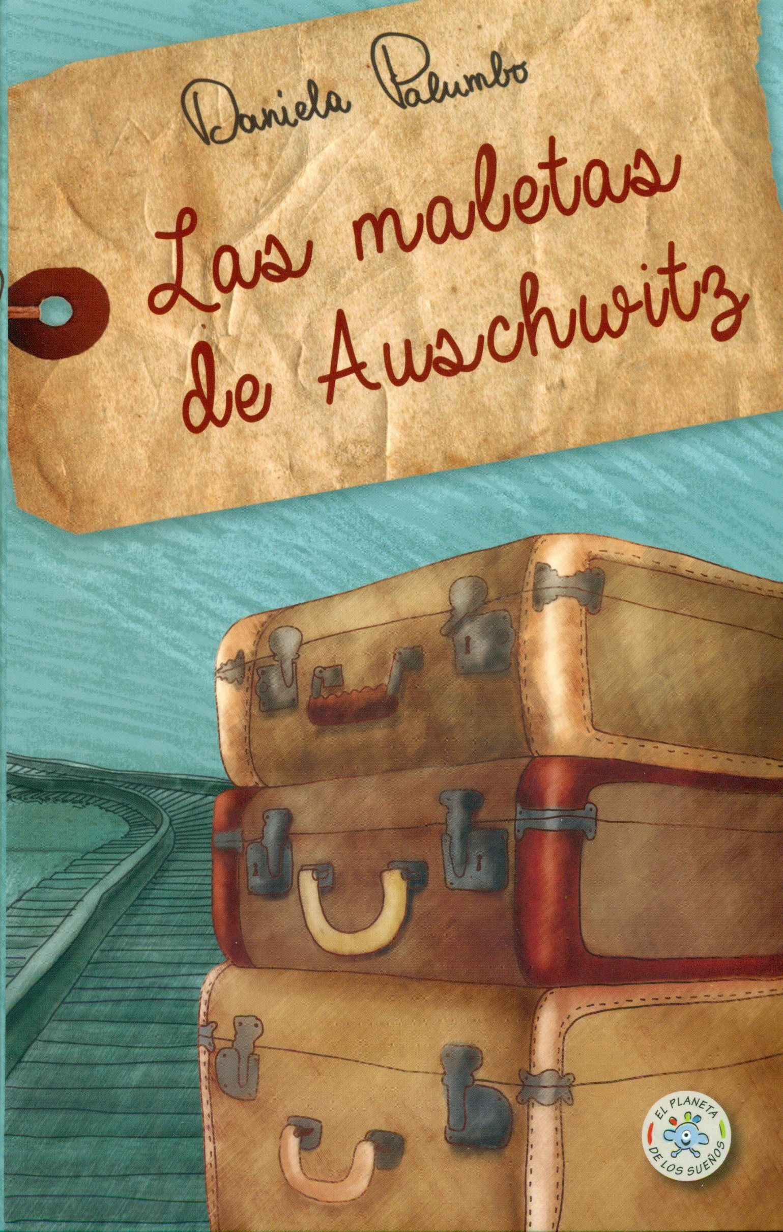 Las maletas de Auschwitz (Spanish) Paperback – 2013