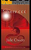 Silverwood (The House Next Door Book 2)