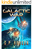 Galactic War (The Pike Chronicles Book 9)