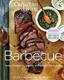 Canadian Living: The Barbecue Collection: Updated Edition