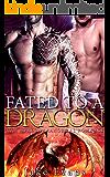 Fated to a Dragon: Gay Shifter MPREG Romance