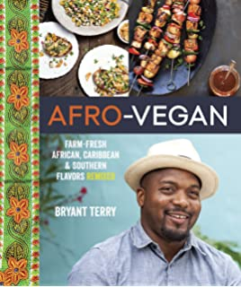 The vegetarian soul food cookbook a wonderful medley of vegetarian afro vegan farm fresh african caribbean and southern flavors remixed forumfinder Gallery