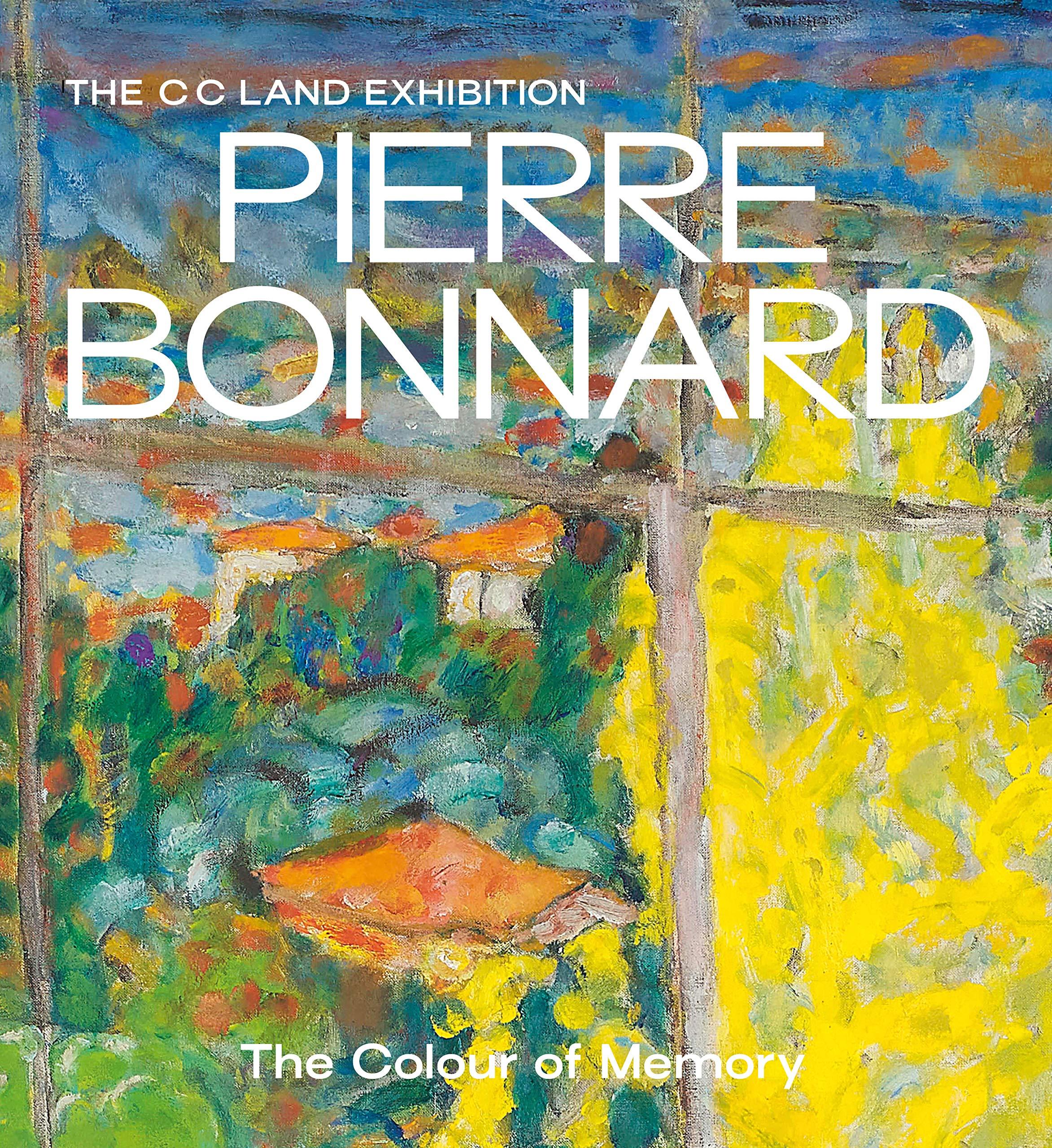 Pierre Bonnard : The Colour of Memory por Matthew Gale