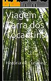 Viagem à Terra dos Tocantins: História do Curupira