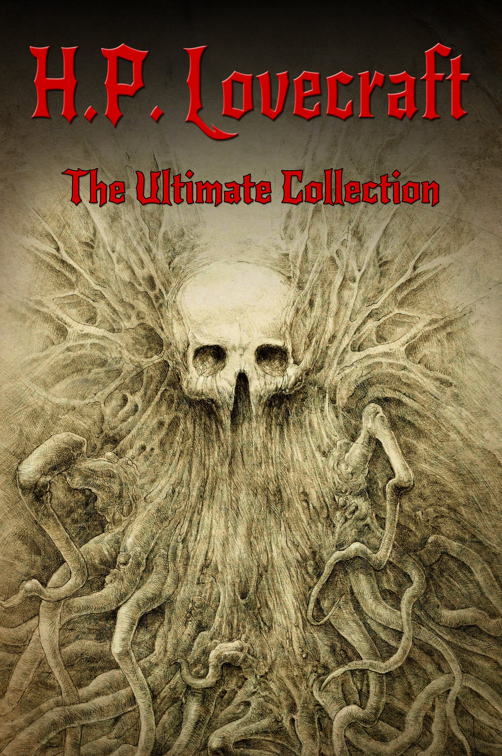 H.P. Lovecraft  The Ultimate Collection  English Edition
