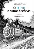 O Trem e Outras Histórias (Avulso)