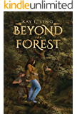 Beyond the Forest (Gem Powers Series Book 1)