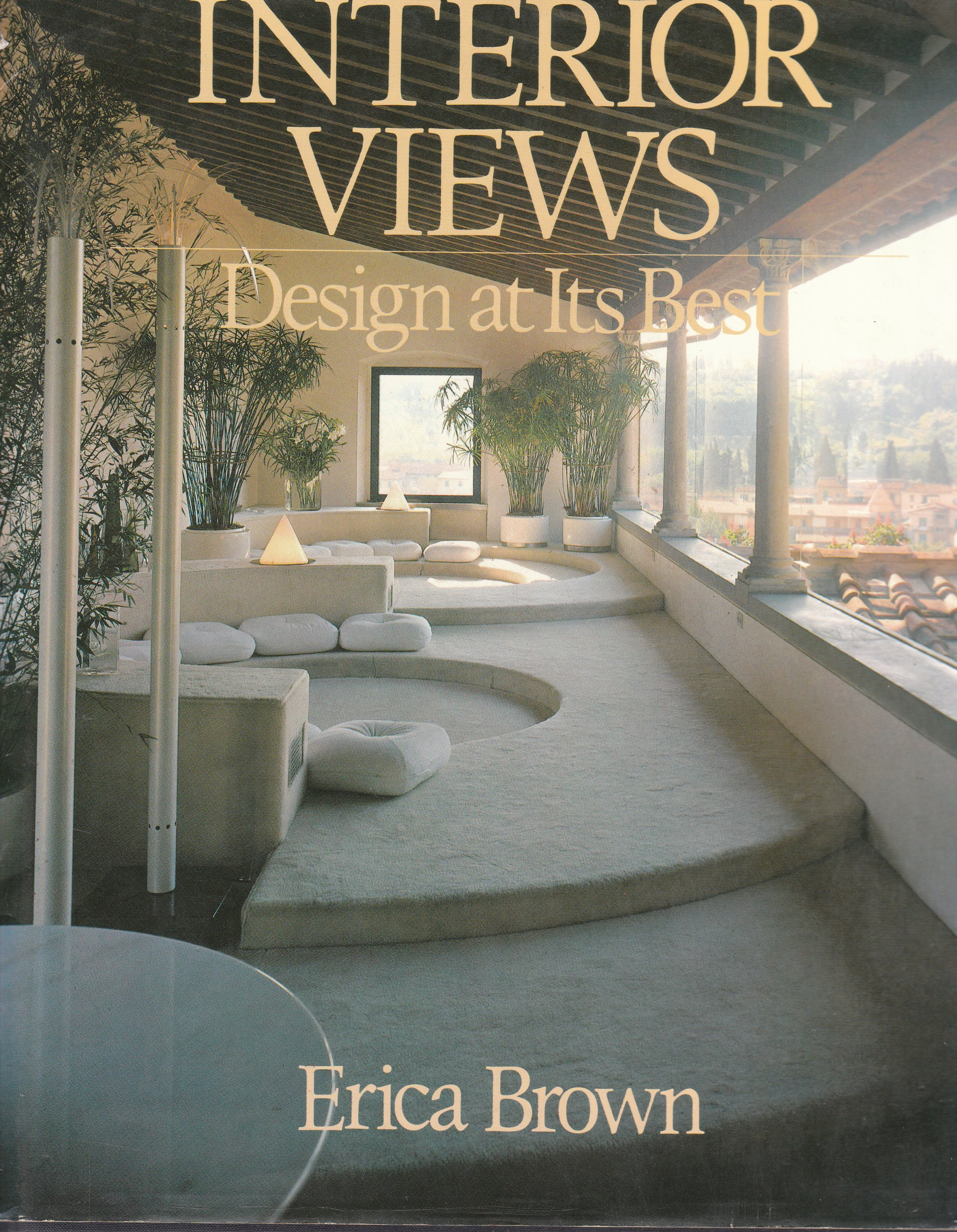 Interior Views Design At Its Best A Studio Book Erica Brown